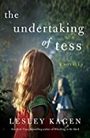 The Undertaking of Tess: A Novella