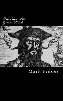 The Curse of the Golden Hinde: Kidnapped by 18th Century Pirates, How Would You Survive?