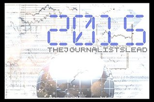 2015 World News Prediction- Short Version: The Journalist's Lead