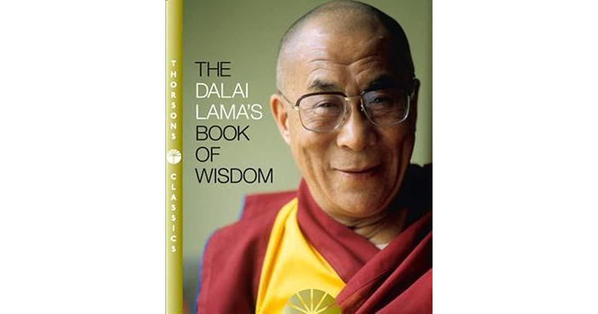The Dalai Lamas Book Of Wisdom By Dalai Lama Xiv