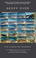 The Ongoing Moment