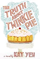 The Truth about Twinkie Pie Lib/E