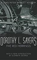 Five Red Herrings (Lord Peter Wimsey Mysteries, #6)