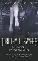 Busman's Honeymoon (Lord Peter Wimsey, #13)