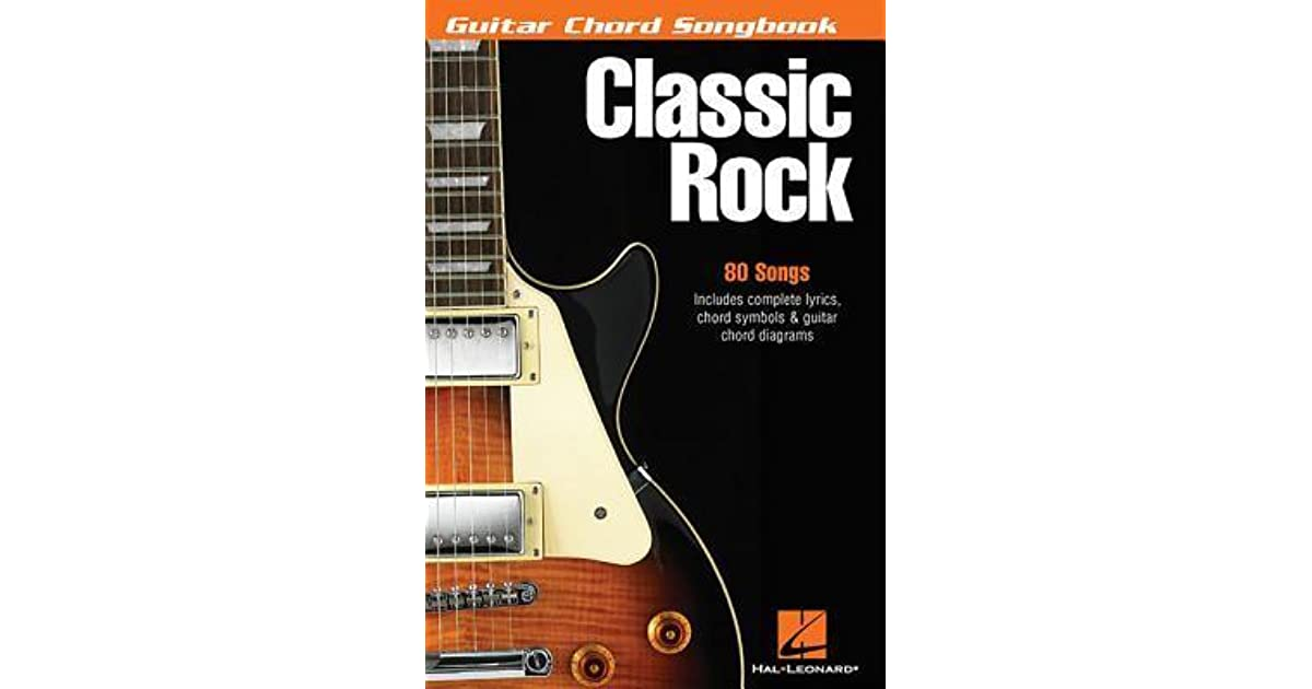 Guitar Chord Songbook Classic Rock By Hal Leonard Publishing Company
