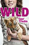 Tiger Trouble (WILD, #1)