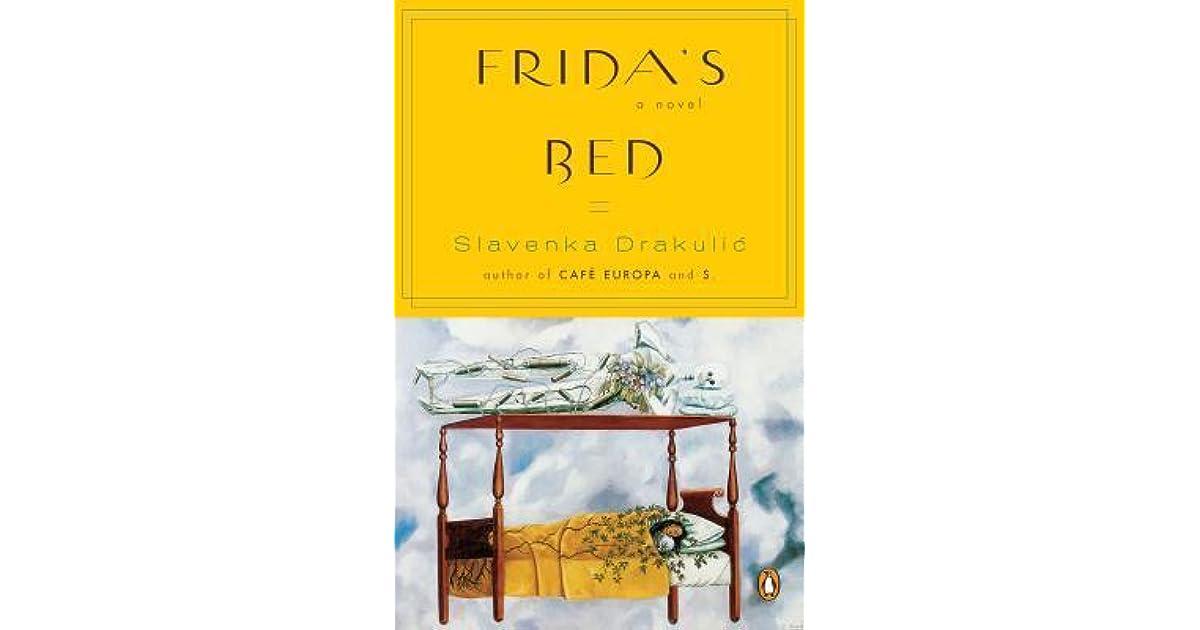 Read Fridas Bed By Slavenka Drakulic