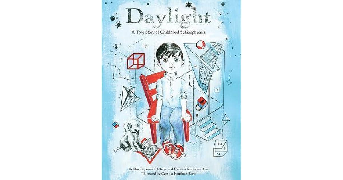 Daylight: A True Story of Childhood Schizophrenia by Daniel
