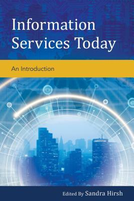 Information Services Today: An Introduction