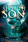 Seventh Son (The Septimus Series Book 1)