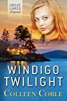 Windigo Twilight (Great Lakes Legends #1)