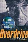 Overdrive: Bill G...