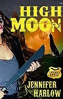 High Moon (A F.R.E.A.K.S. Squad Investigation Book 4)