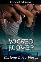Wicked Flower (A Sin Pointe Novel Book 5)