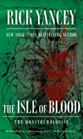 The Isle of Blood (The Monstrumologist, #3)