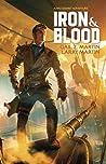 Iron & Blood by Gail Z. Martin