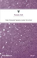 The Tenant Who Came to Stay