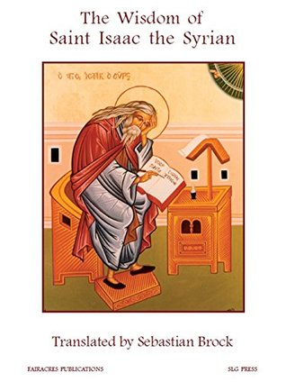 The Wisdom of Saint Isaac the Syrian (Fairacres Publications)