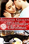 All I Want for Christmas by Jennifer Gracen