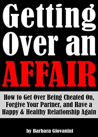 How To Forgive An Affair