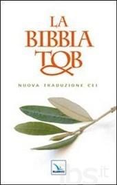 La Bibbia Tob. Nuova traduzione Cei  by  Traduction Oecuménique de la Bible
