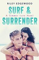 Surf & Surrender (Summer Love Series, #2)