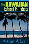 The Hawaiian Island Murders (Morgan Crew Murder Mystery #8)
