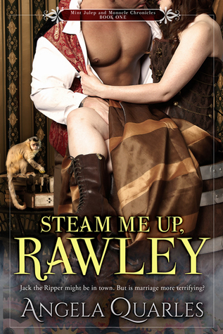 Steam Me Up, Rawley (Mint Julep & Monocle Chronicles, #1)