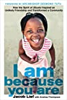 I Am Because You Are: How the Spirit of Ubuntu Built a Pathway Out of Poverty, Once Child at a Time