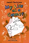 My Life as a Gamer (My Life, #5)