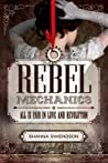 Rebel Mechanics (Rebel Mechanics, #1)