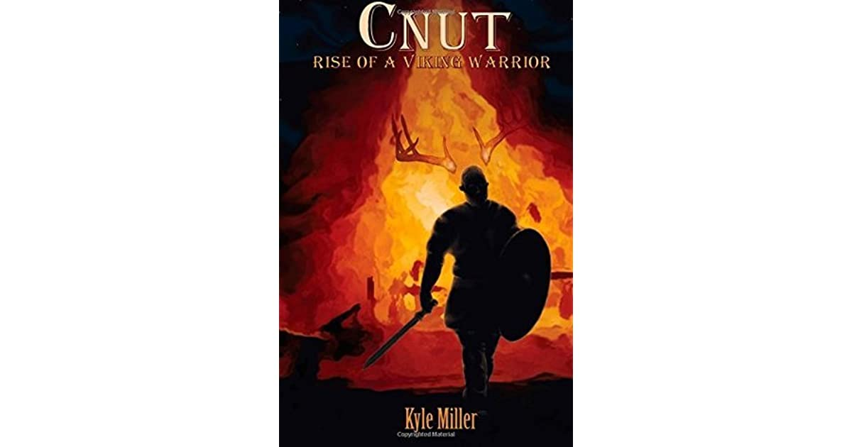 Cnut: Rise of a Viking Warrior (Cnut the Viking Warrior) by
