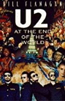 """"""" U2 """" at the End of the World"""