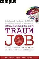 Durchstarten zum Traumjob 2009: Das ultimative Handbuch für Ein-, Um- und Aufsteiger