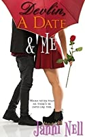 Devlin, A Date & Me (Sassy Chance #2)