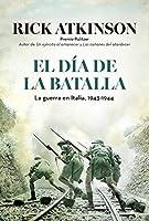 El día de la batalla: La guerra en Sicilia y en Italia, 1943-1944