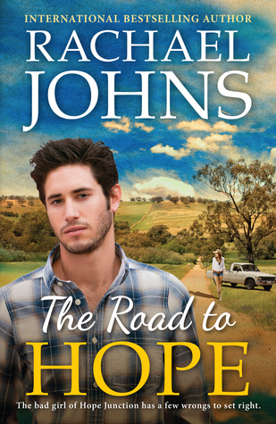 The Road to Hope by Rachael Johns