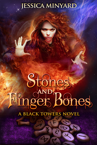 Stones and Finger Bones (The Black Towers, #1)