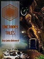 Uncanny Tales (Illustrated)