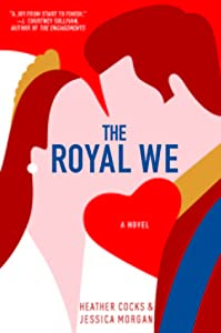 The Royal We (Royal We, #1)