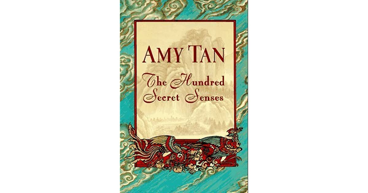 an analysis of the hundred secret senses by amy tan Sisterly bond - on amy tan's the hundred secret senses analysis of literary criticism and summary of book.