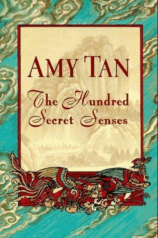 Read The Hundred Secret Senses By Amy Tan