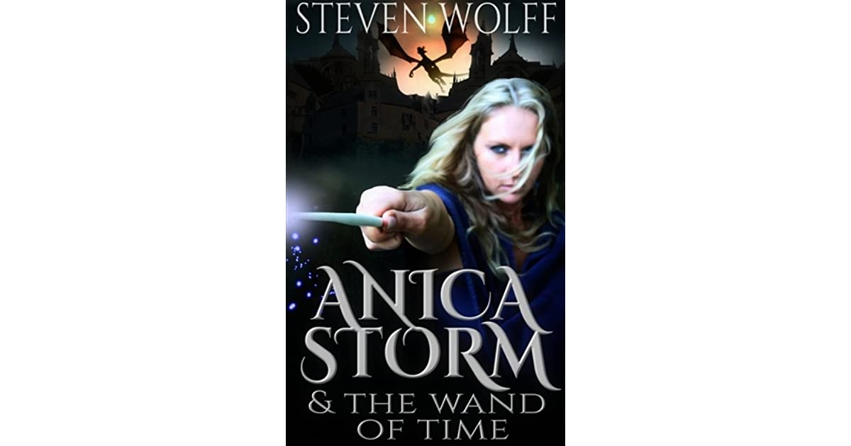 Anica Storm & The Wand Of Time: (Full Version)
