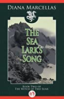 The Sea Lark's Song (The Witch of Two Suns Book 2)