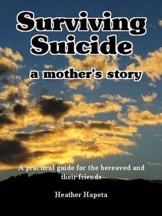 Surviving Suicide: a mother's story