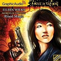 Blood Magic (World of the Lupi, #6)