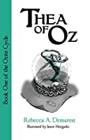 Thea of Oz (The Ozite Cycle Book 1)