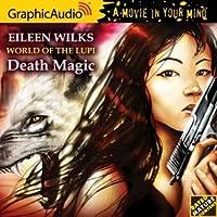 Death Magic (World of the Lupi, #8)