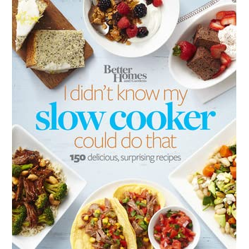 Better Homes And Gardens I Didn 39 T Know My Slow Cooker