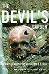 The Devil's Garden: A War Crimes Investigator's Story